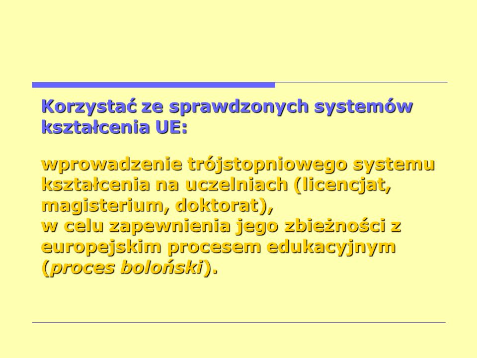Korzystać ze sprawdzonych systemów kształcenia UE: