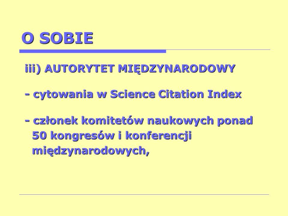 O SOBIE iii) AUTORYTET MIĘDZYNARODOWY