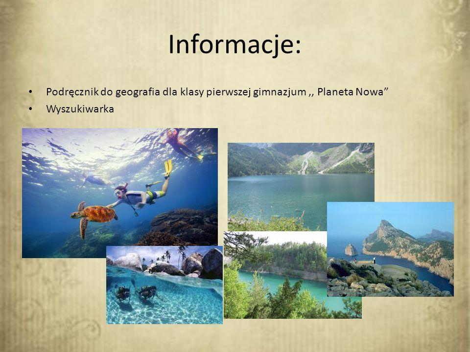 Informacje: Podręcznik do geografia dla klasy pierwszej gimnazjum ,, Planeta Nowa Wyszukiwarka