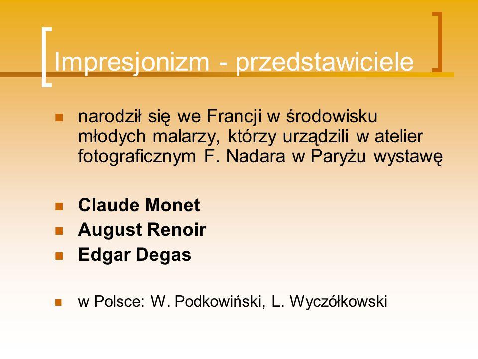Impresjonizm - przedstawiciele
