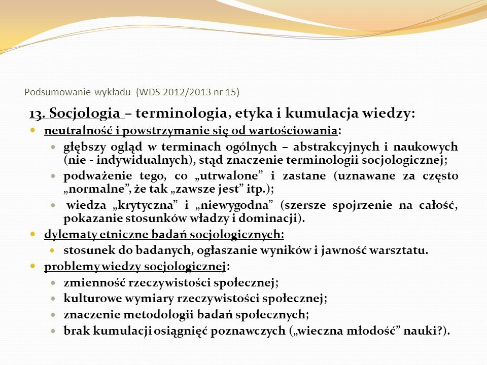 Podsumowanie wykładu (WDS 2012/2013 nr 15)