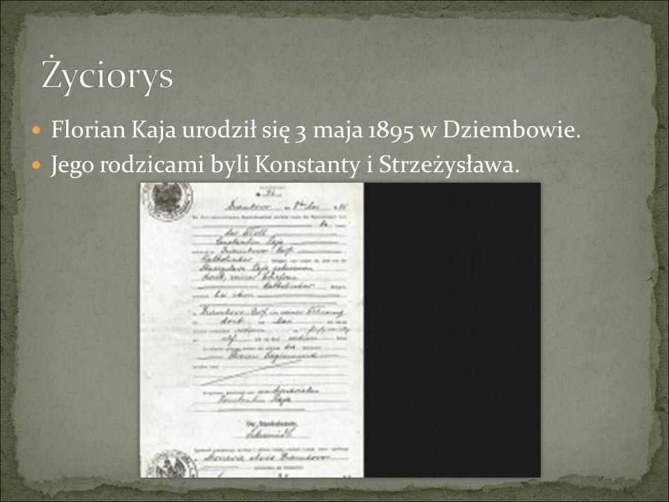 Życiorys Florian Kaja urodził się 3 maja 1895 w Dziembowie.