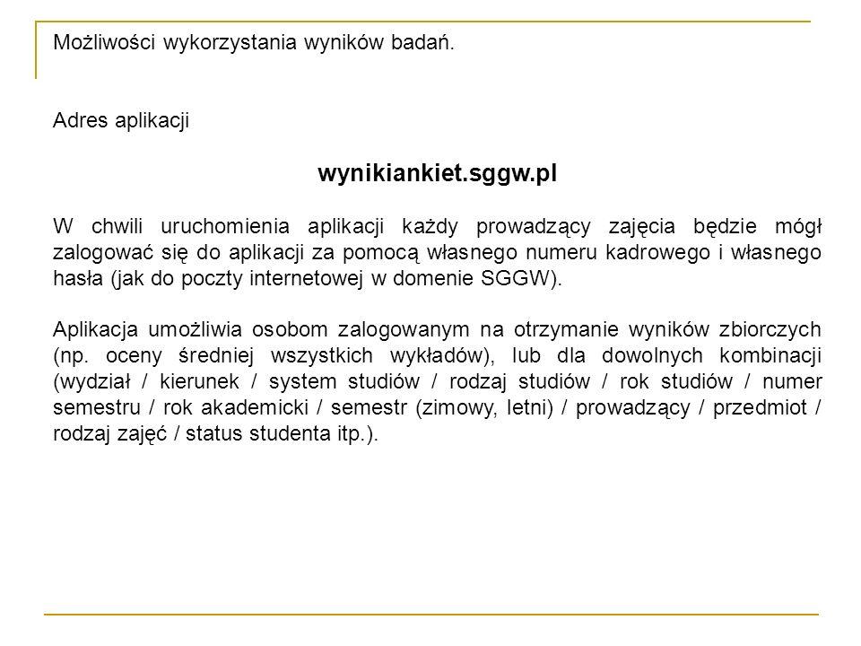 wynikiankiet.sggw.pl Możliwości wykorzystania wyników badań.