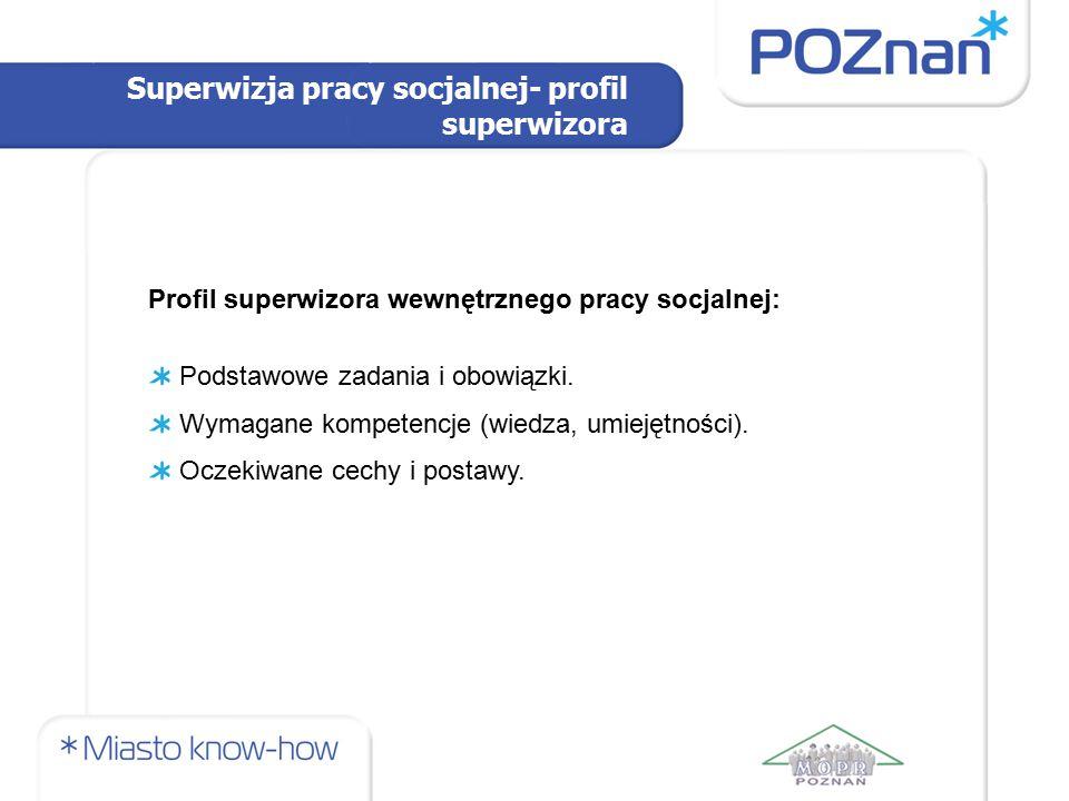 Superwizja pracy socjalnej- profil superwizora