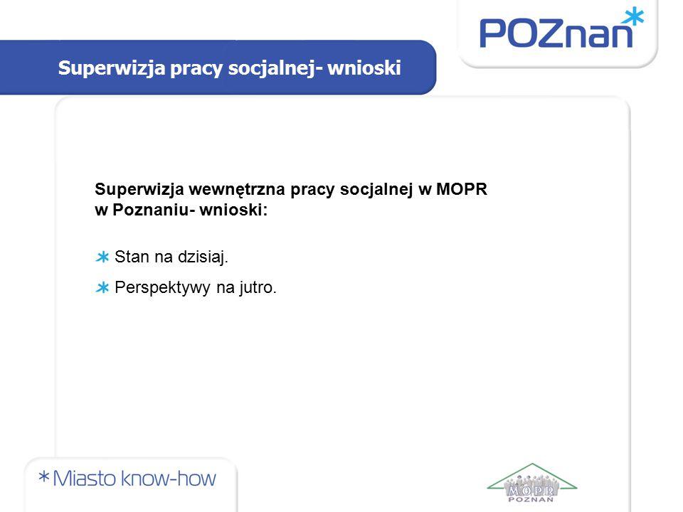 Superwizja pracy socjalnej- wnioski