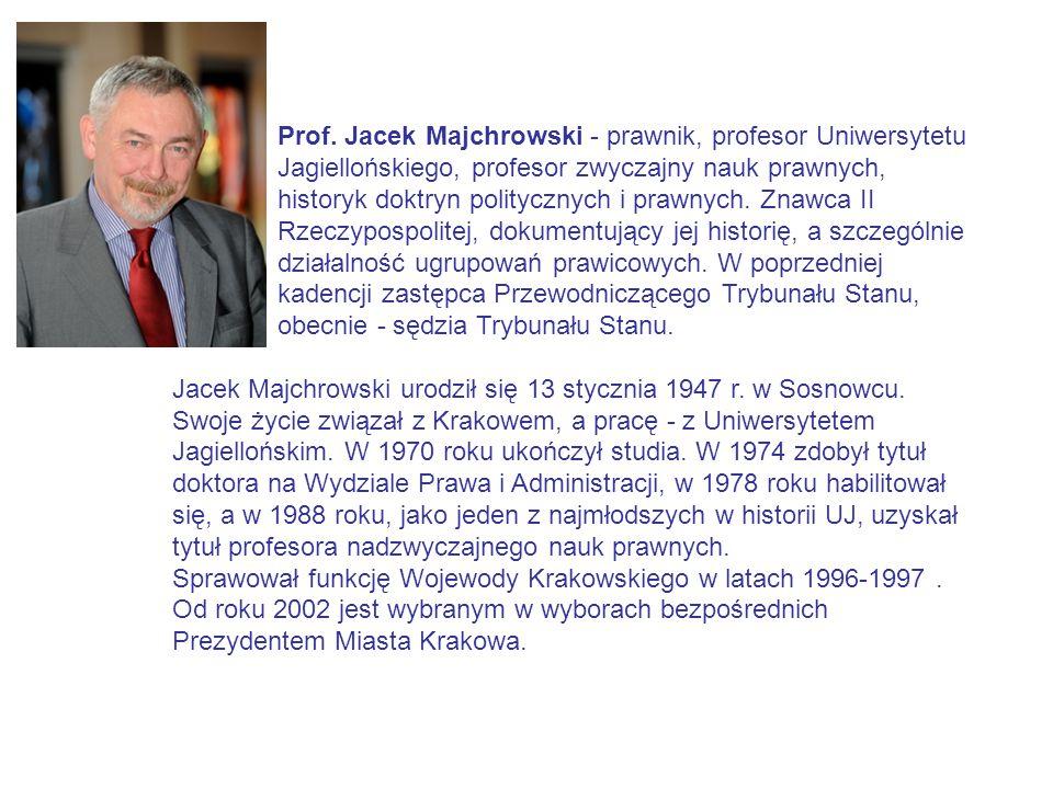 Prof. Jacek Majchrowski - prawnik, profesor Uniwersytetu