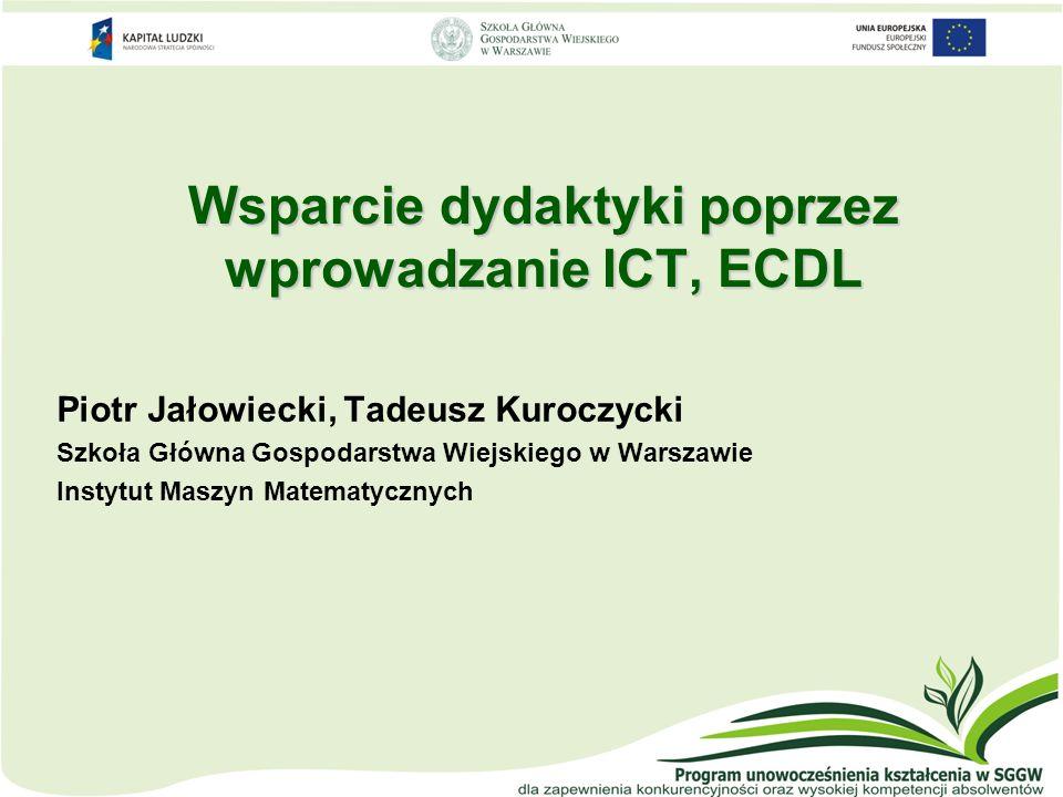 Wsparcie dydaktyki poprzez wprowadzanie ICT, ECDL