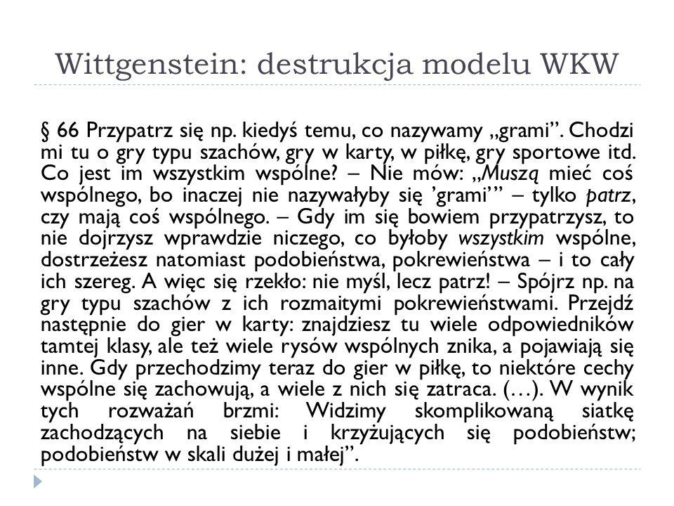 Wittgenstein: destrukcja modelu WKW