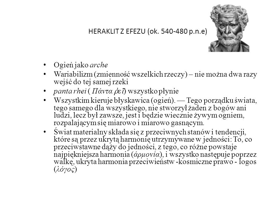 HERAKLIT Z EFEZU (ok. 540-480 p.n.e)