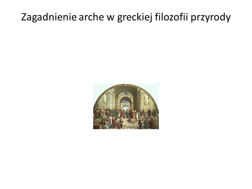 Zagadnienie arche w greckiej filozofii przyrody