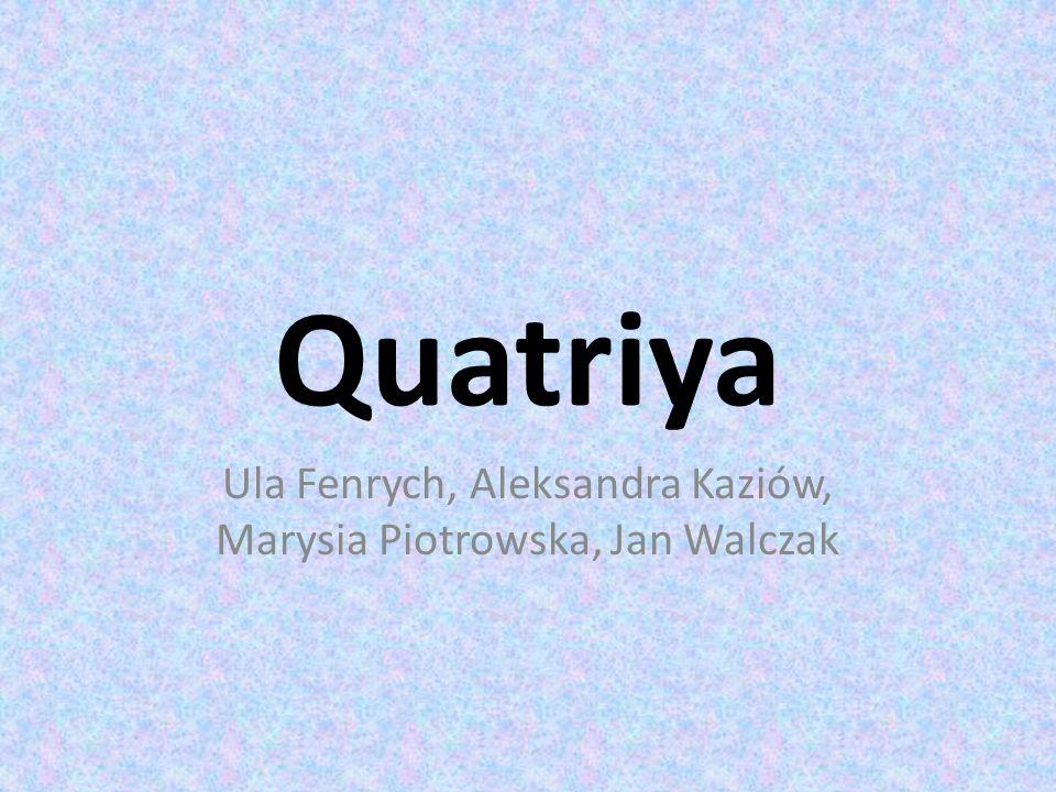 Ula Fenrych, Aleksandra Kaziów, Marysia Piotrowska, Jan Walczak