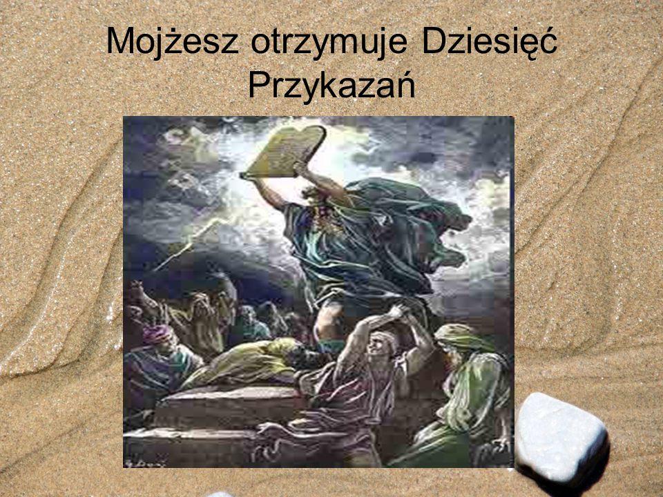 Mojżesz otrzymuje Dziesięć Przykazań
