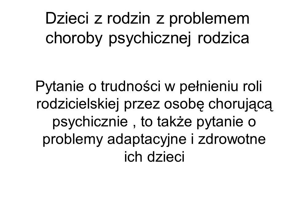 Dzieci z rodzin z problemem choroby psychicznej rodzica