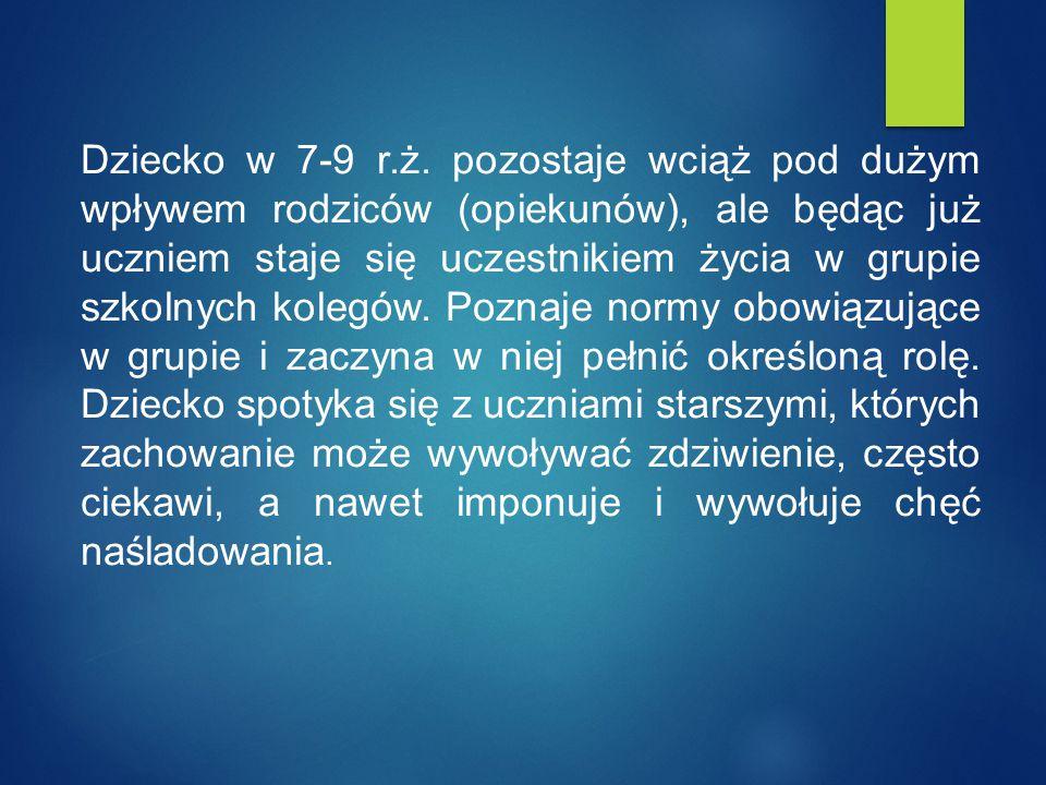 Dziecko w 7-9 r.ż.