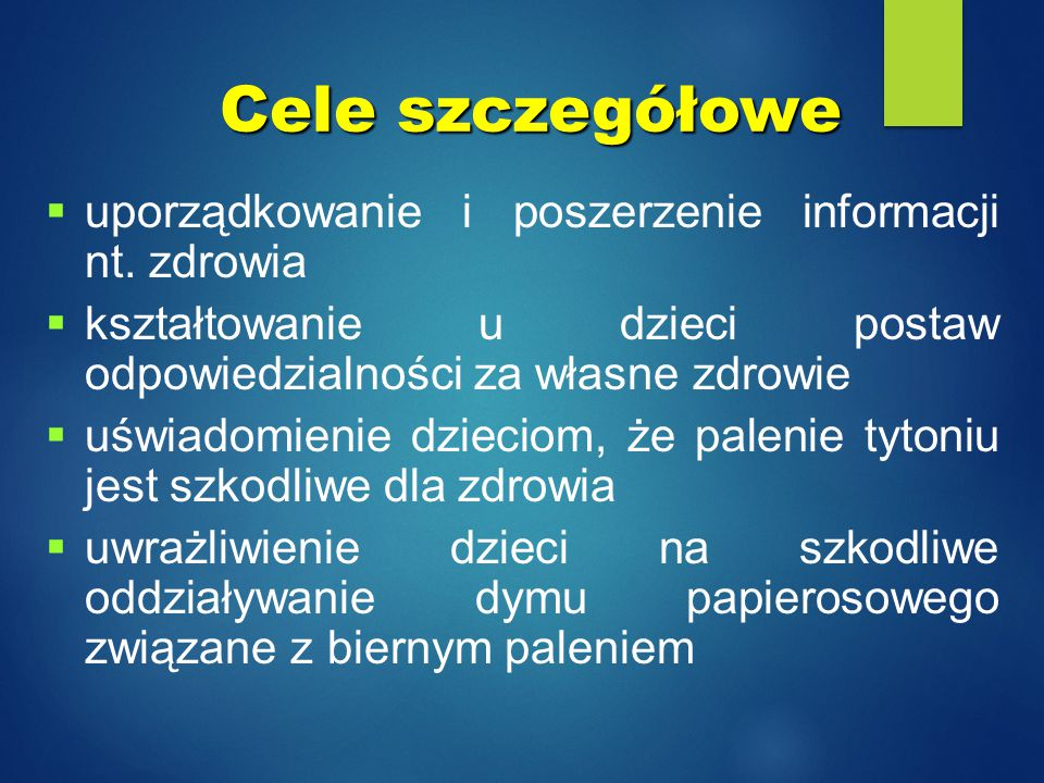Cele szczegółowe uporządkowanie i poszerzenie informacji nt. zdrowia