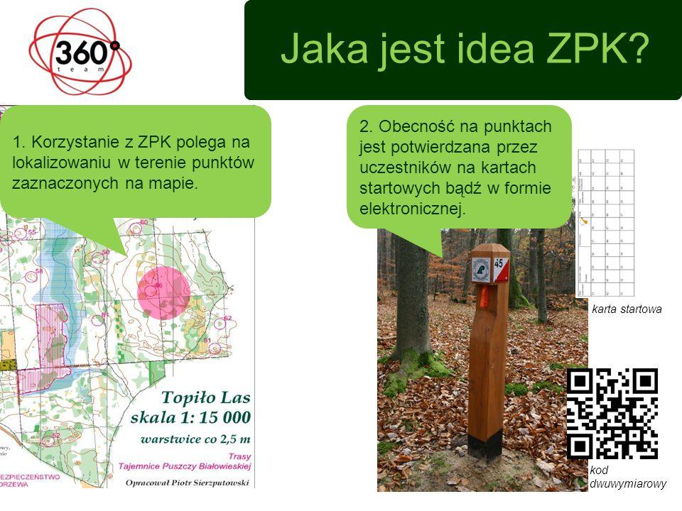 Jaka jest idea ZPK 1. Korzystanie z ZPK polega na lokalizowaniu w terenie punktów zaznaczonych na mapie.