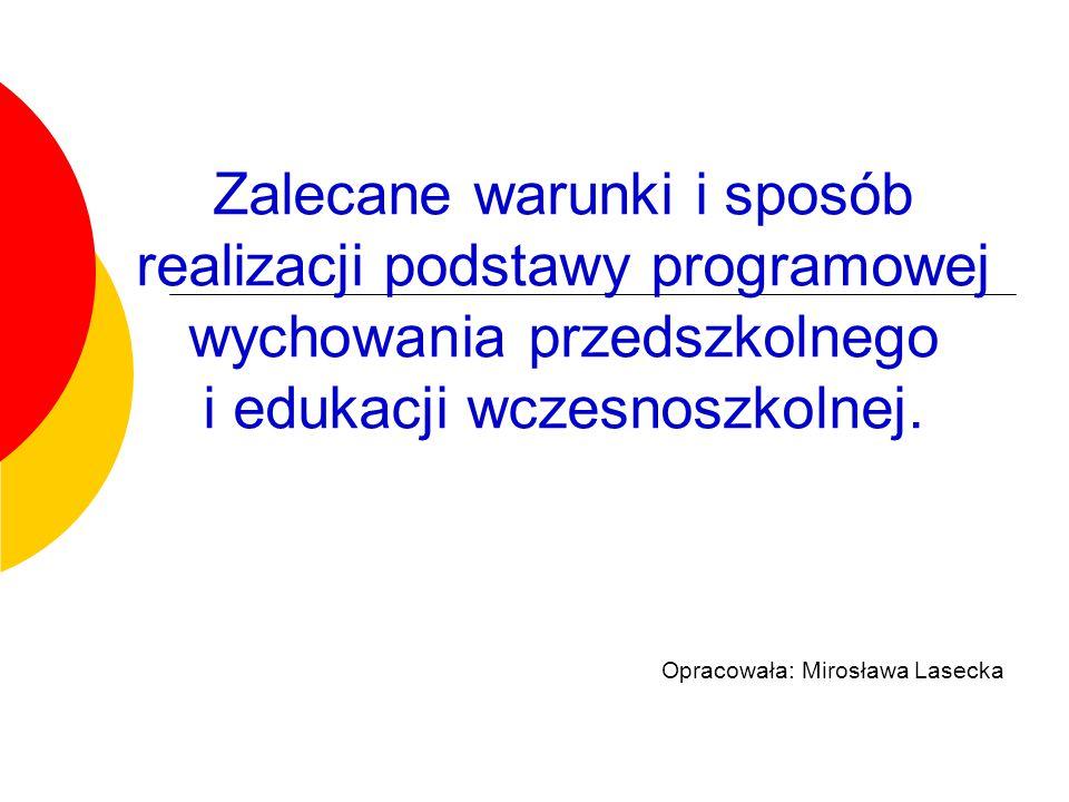 Opracowała: Mirosława Lasecka