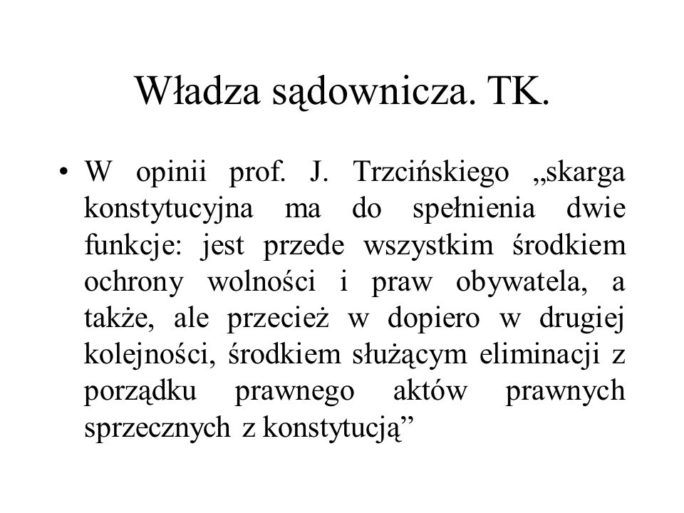 Władza sądownicza. TK.