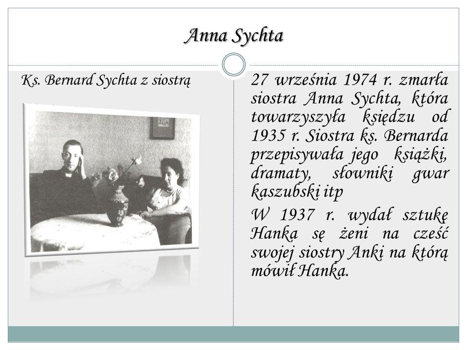 Anna Sychta Ks. Bernard Sychta z siostrą.