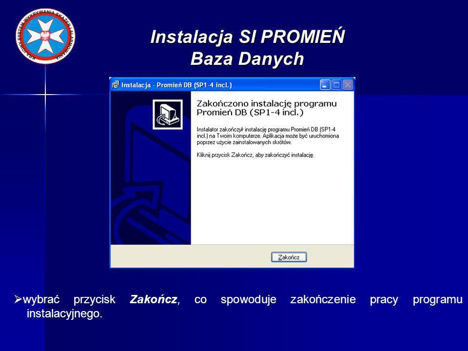 Instalacja SI PROMIEŃ Baza Danych