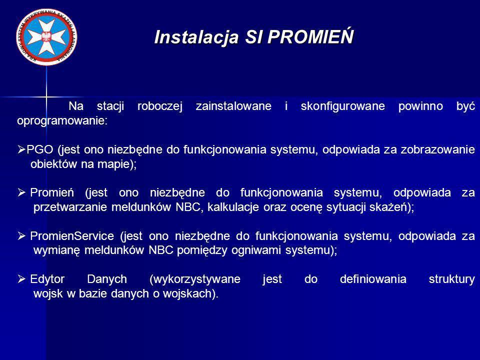 Instalacja SI PROMIEŃ Na stacji roboczej zainstalowane i skonfigurowane powinno być oprogramowanie: