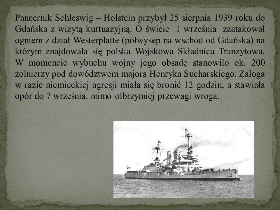 Pancernik Schleswig – Holstein przybył 25 sierpnia 1939 roku do Gdańska z wizytą kurtuazyjną.