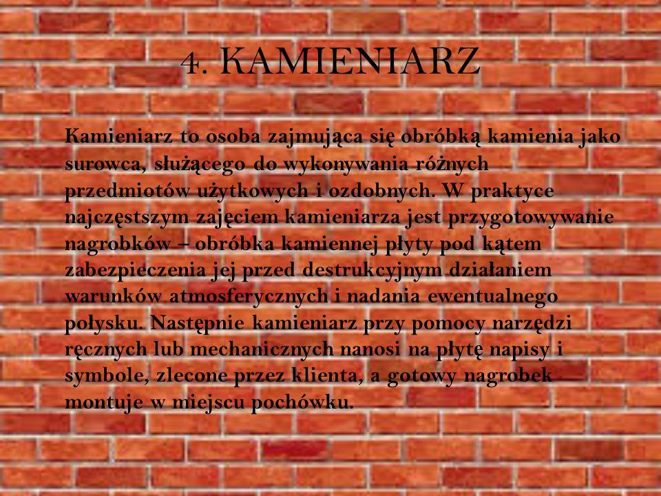 4. KAMIENIARZ