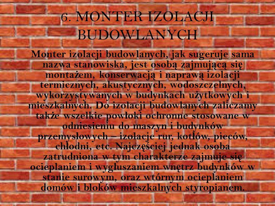6. MONTER IZOLACJI BUDOWLANYCH
