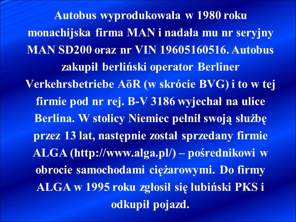 Autobus wyprodukowała w 1980 roku monachijska firma MAN i nadała mu nr seryjny MAN SD200 oraz nr VIN 19605160516.