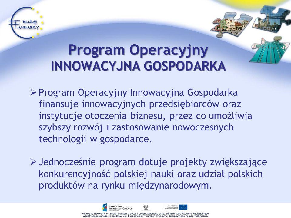 Program Operacyjny INNOWACYJNA GOSPODARKA