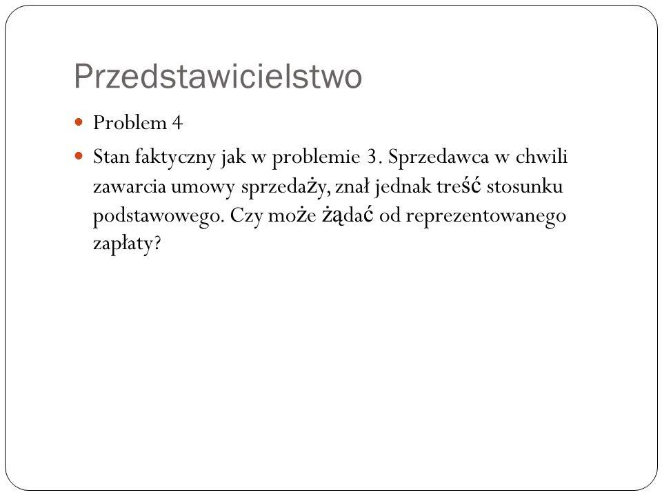 Przedstawicielstwo Problem 4