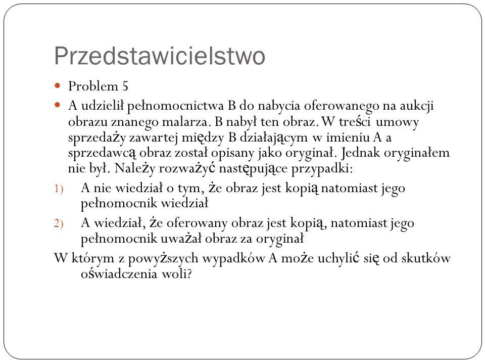 Przedstawicielstwo Problem 5