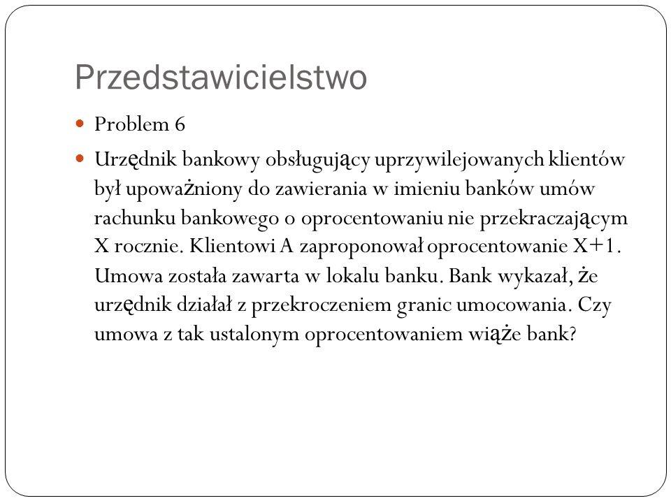 Przedstawicielstwo Problem 6