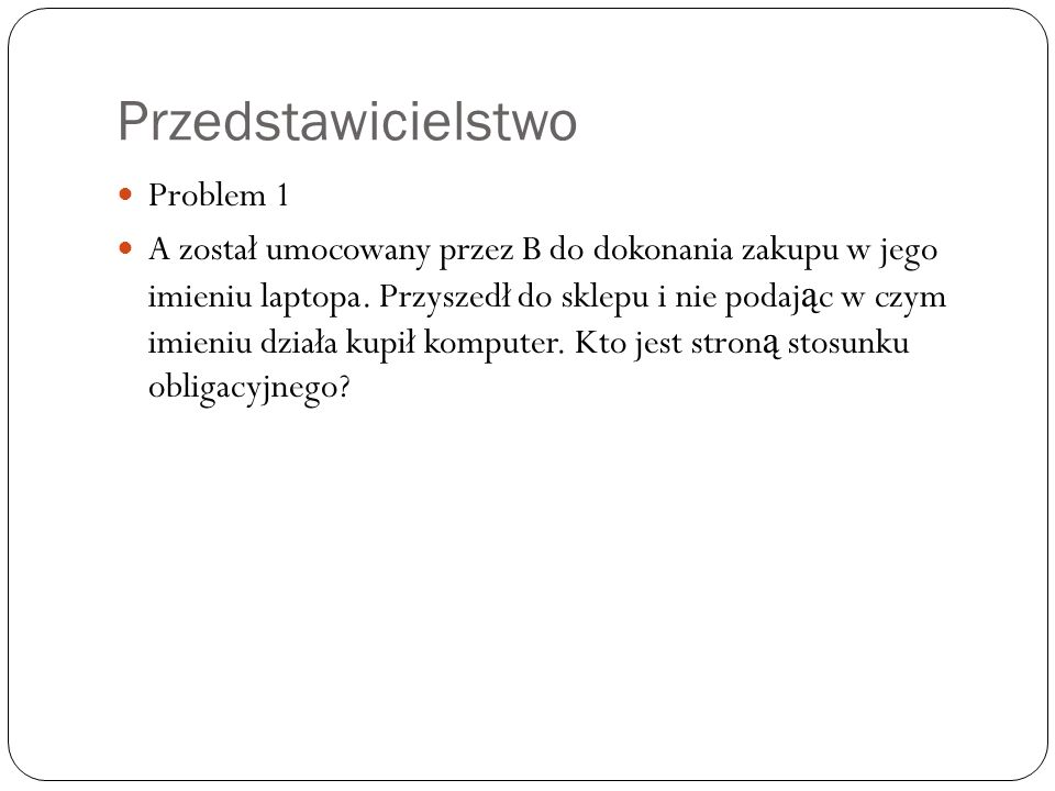 Przedstawicielstwo Problem 1