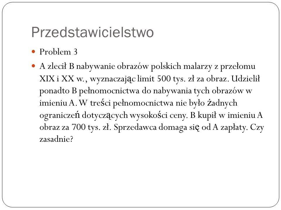 Przedstawicielstwo Problem 3