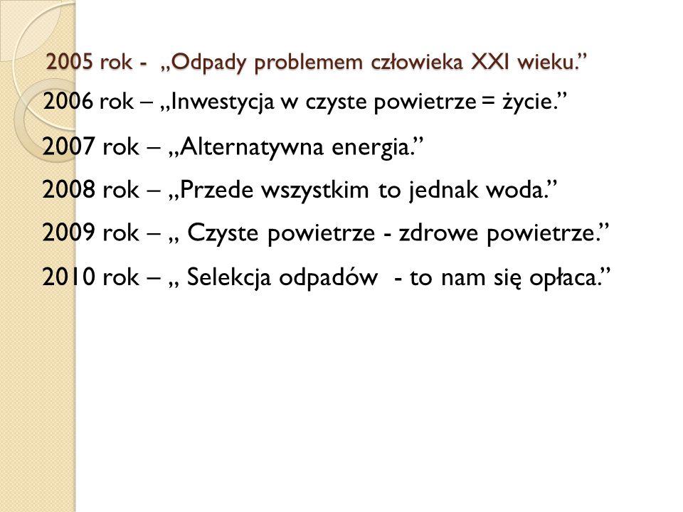 """2005 rok - """"Odpady problemem człowieka XXI wieku."""