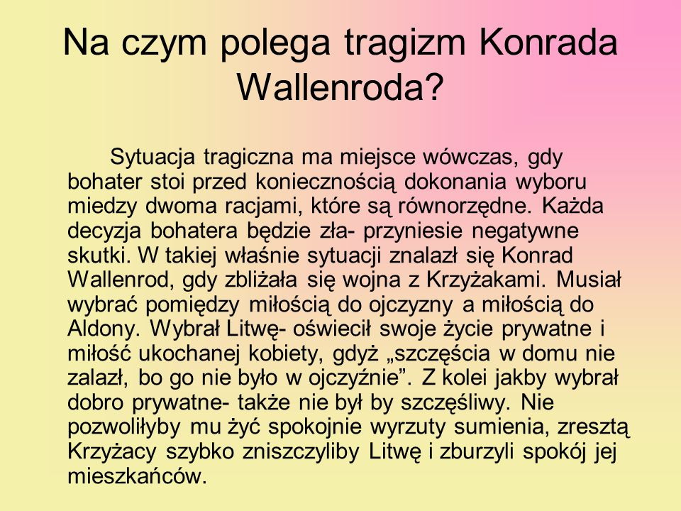 Na czym polega tragizm Konrada Wallenroda