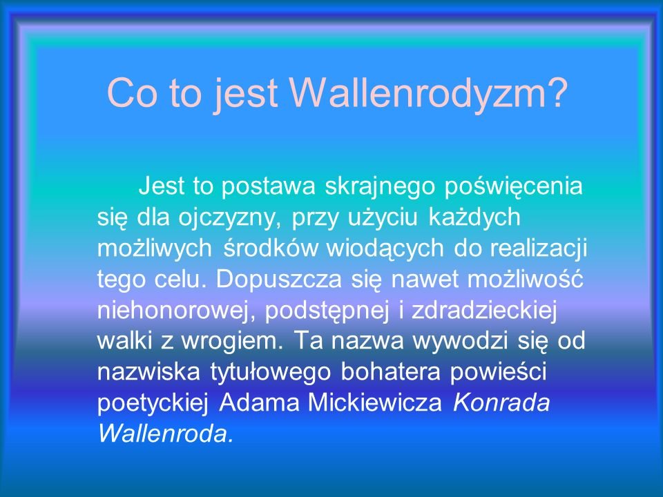 Co to jest Wallenrodyzm