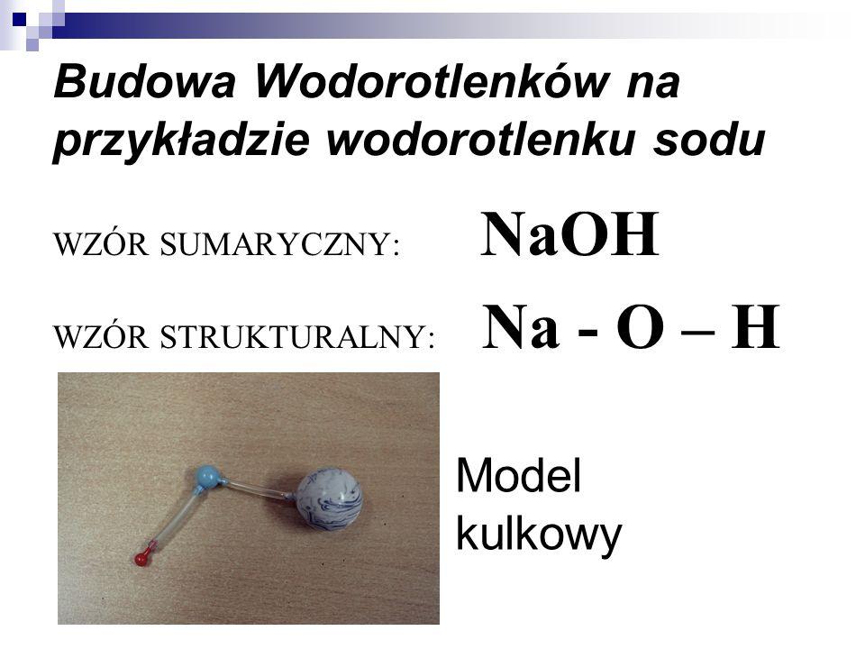 Budowa Wodorotlenków na przykładzie wodorotlenku sodu