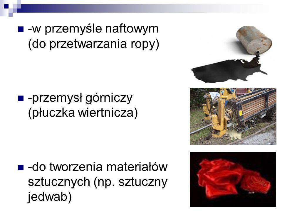 -w przemyśle naftowym (do przetwarzania ropy)