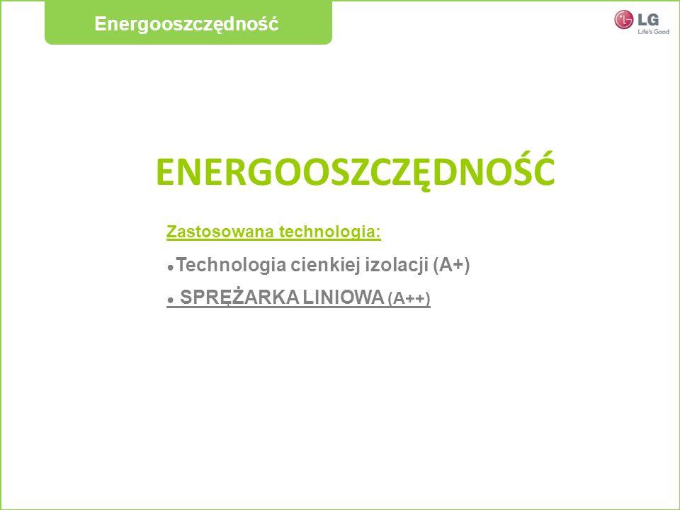 ENERGOOSZCZĘDNOŚĆ Energooszczędność Zastosowana technologia: