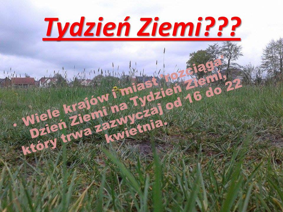Tydzień Ziemi .