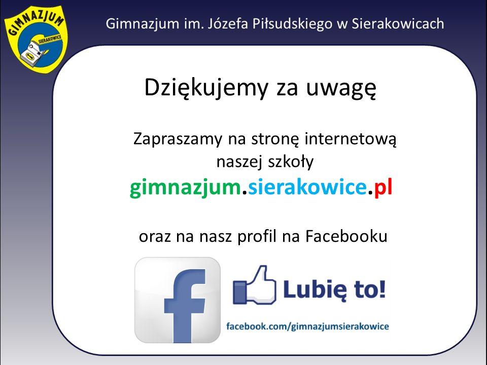 Dziękujemy za uwagę gimnazjum.sierakowice.pl