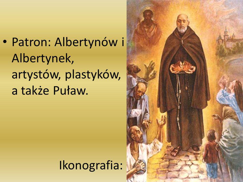Patron: Albertynów i Albertynek, artystów, plastyków, a także Puław.