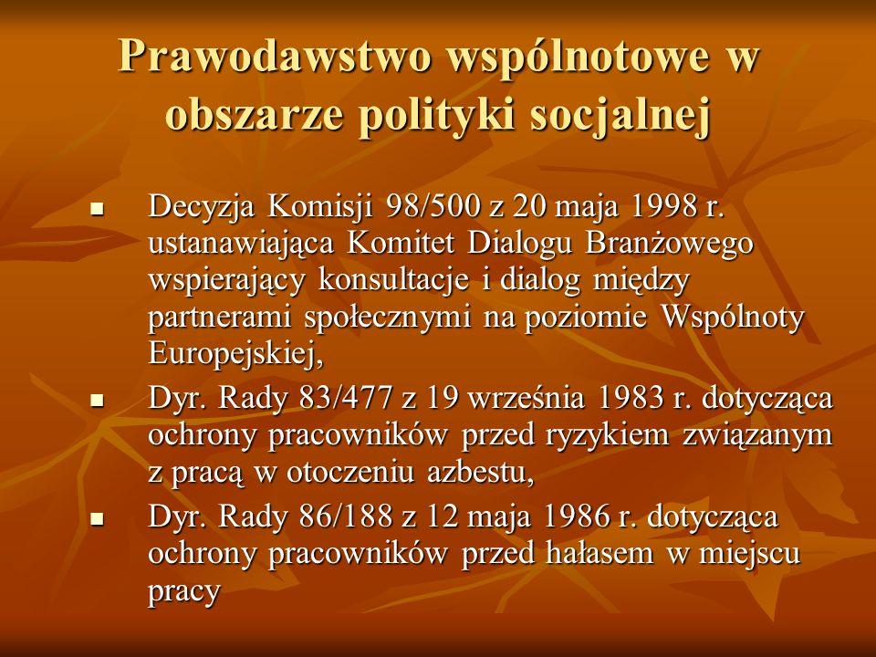 Prawodawstwo wspólnotowe w obszarze polityki socjalnej