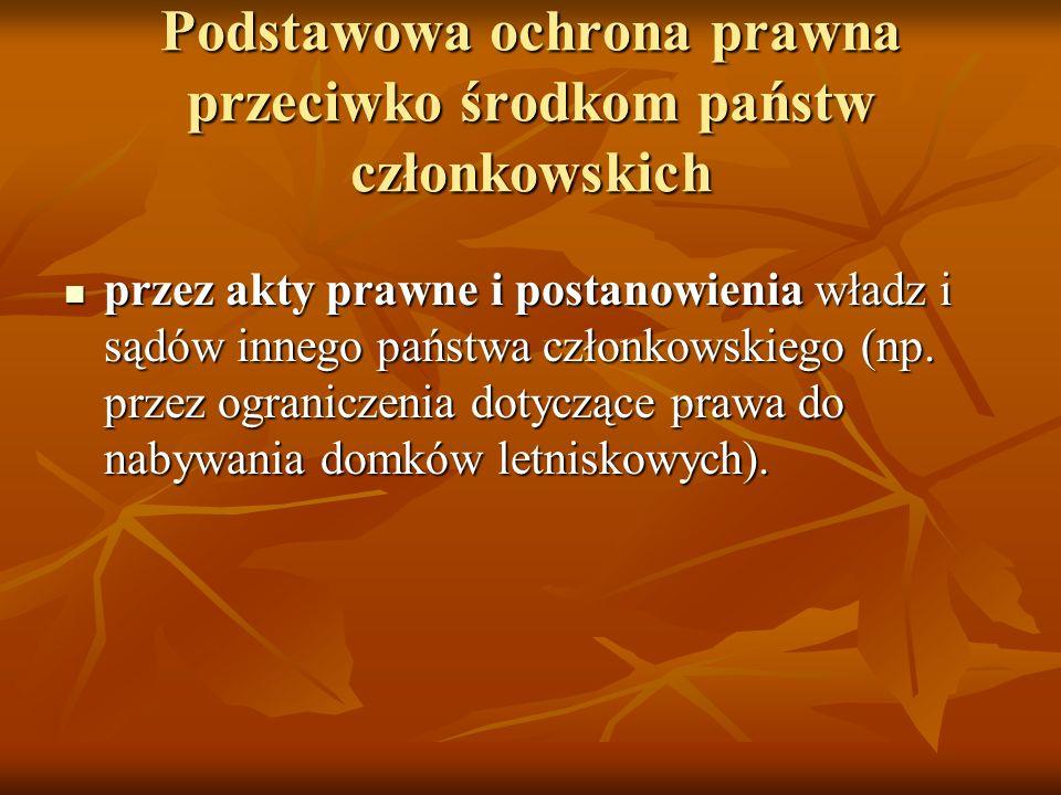 Podstawowa ochrona prawna przeciwko środkom państw członkowskich