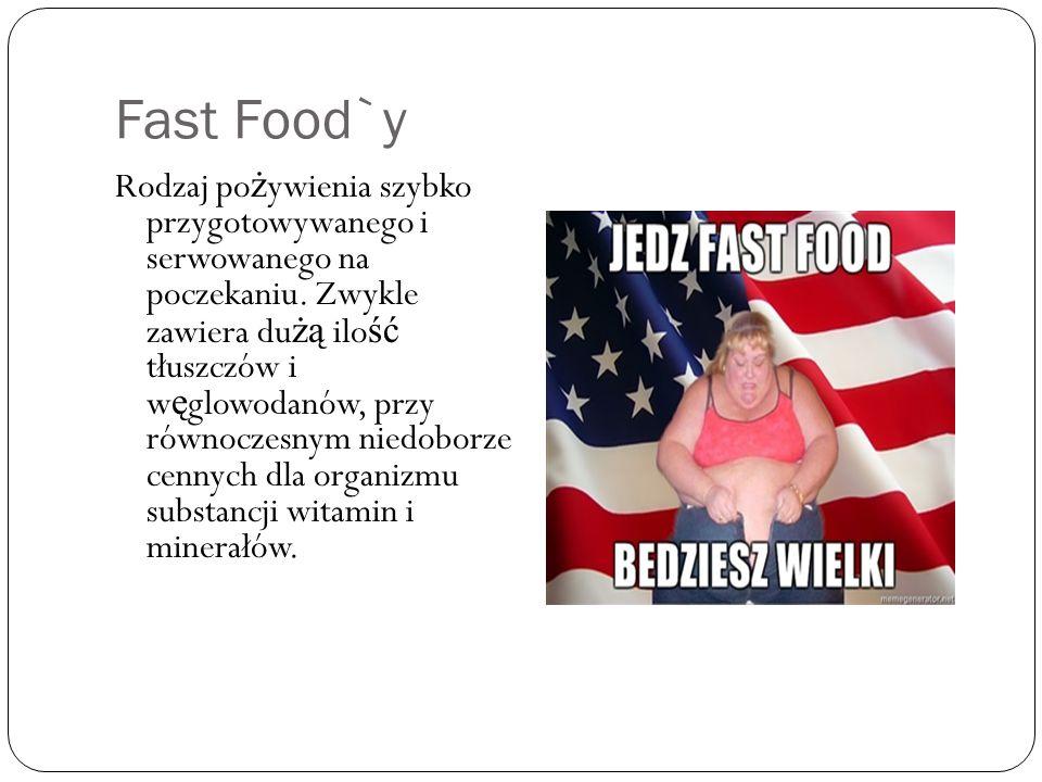 Fast Food`y