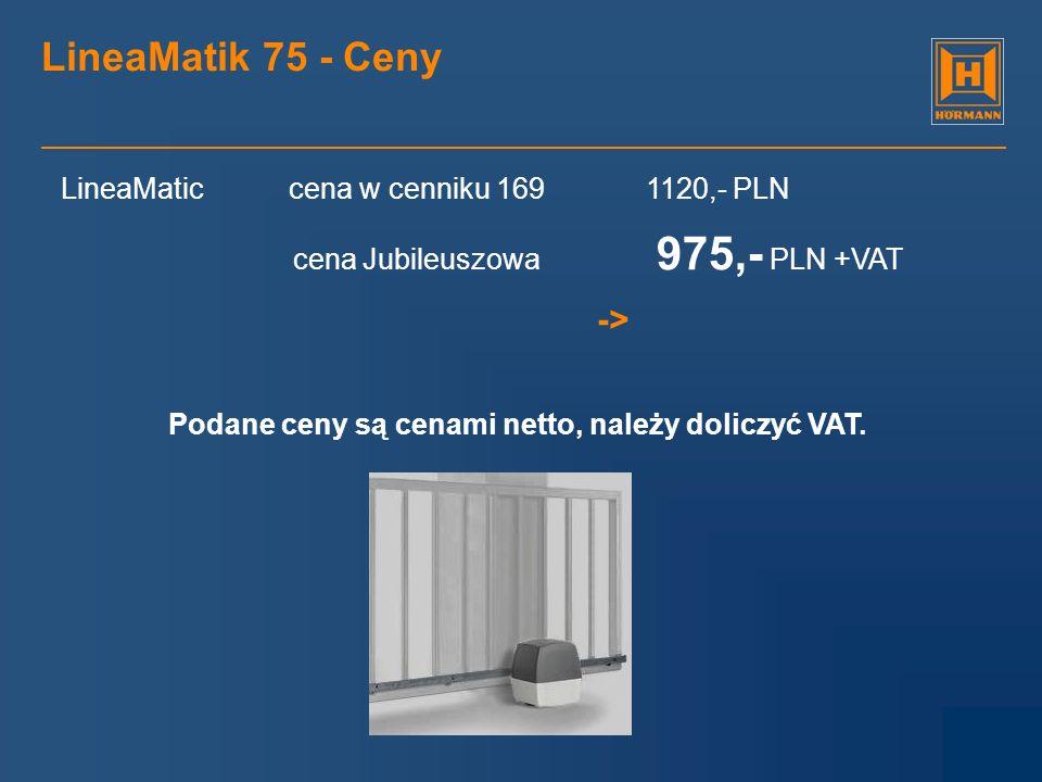 LineaMatik 75 - Ceny -> LineaMatic cena w cenniku 169 1120,- PLN