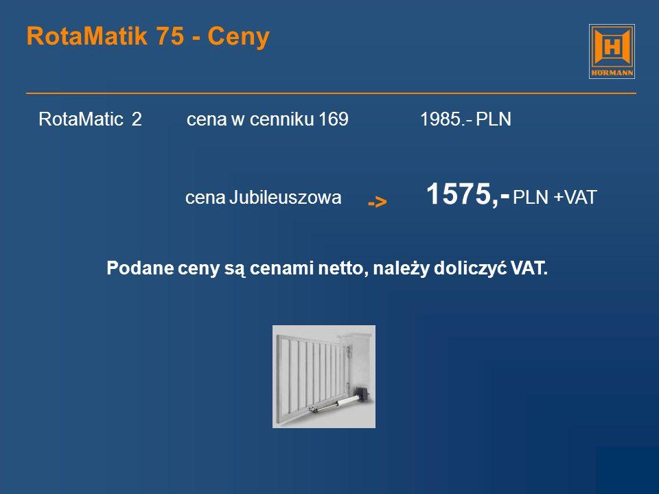 RotaMatik 75 - Ceny -> RotaMatic 2 cena w cenniku 169 1985.- PLN