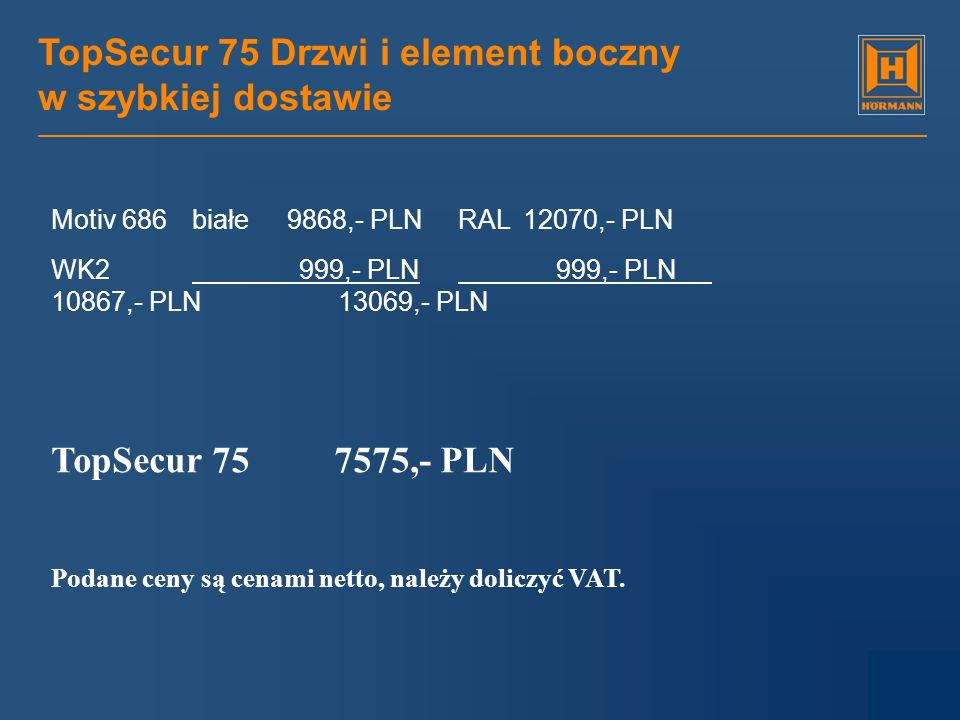 TopSecur 75 Drzwi i element boczny w szybkiej dostawie